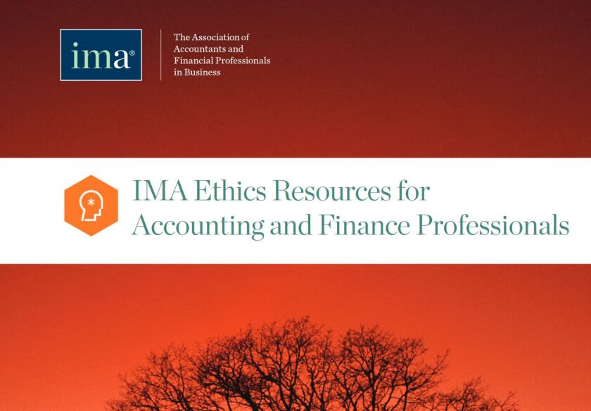 IMA Ethics Resources for Accounting and Finance Professionals
