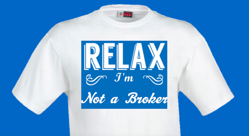 Relax, I'm not a broker, T-shirt mock up 6 18 19