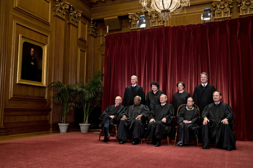 Justices of the U.S. Supreme Court on Friday, Nov, 30, 2018. Seated from left: Associate Justice Stephen Breyer, Associate Justice Clarence Thomas, Chief Justice John Roberts, Associate Justice Ruth Bader Ginsburg and Associate Justice Samuel Alito Jr. Standing from left: Associate Justice Neil Gorsuch, Associate Justice Sonia Sotomayor, Associate Justice Elena Kagan, and Associate Justice Brett Kavanaugh.