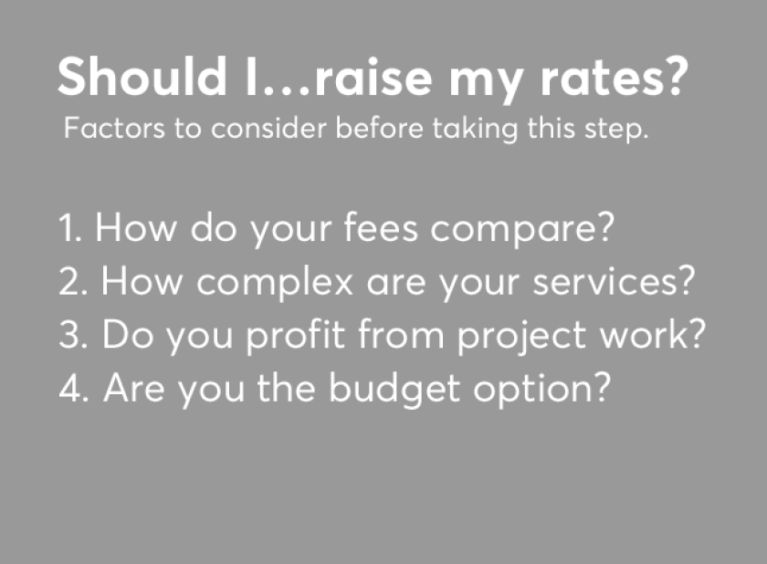 Should I raise my rates