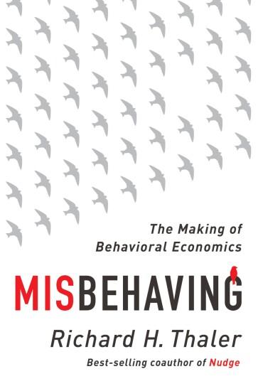 Misbehaving Richard H. Thaler